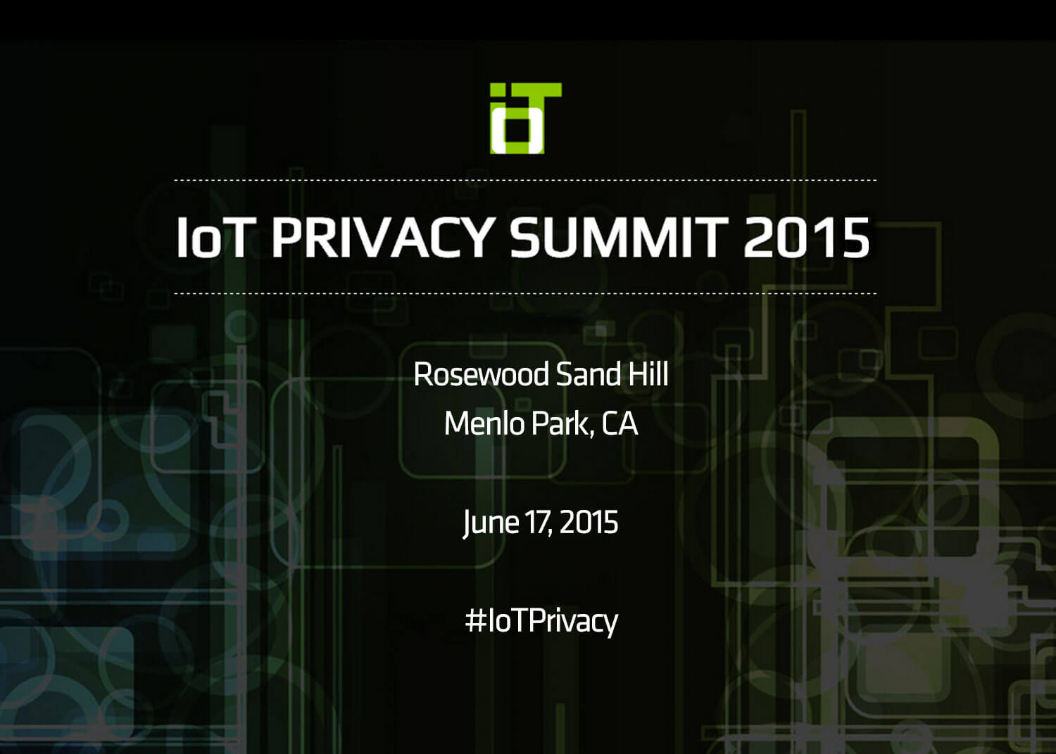 Iot Privacy Summit 2015 2