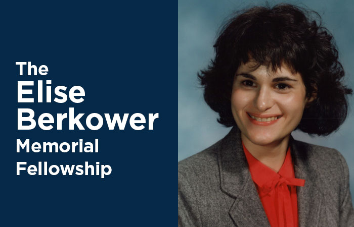 The Elise Berkower Memorial Fellowship