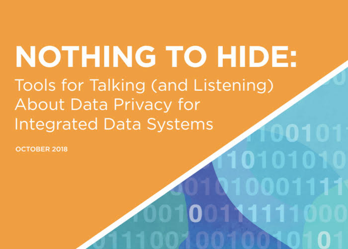 Nothing to Hide: Tools for Talking (and Listening) About Data Privacy for Integrated Data Systems